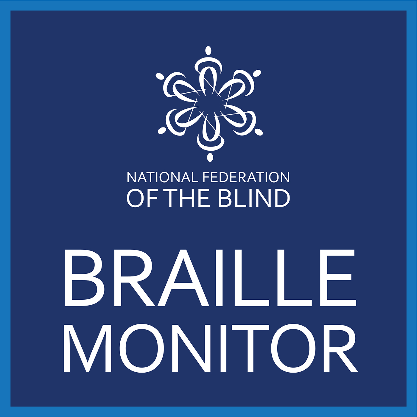 National Federation of the Blind - Braille Monitor