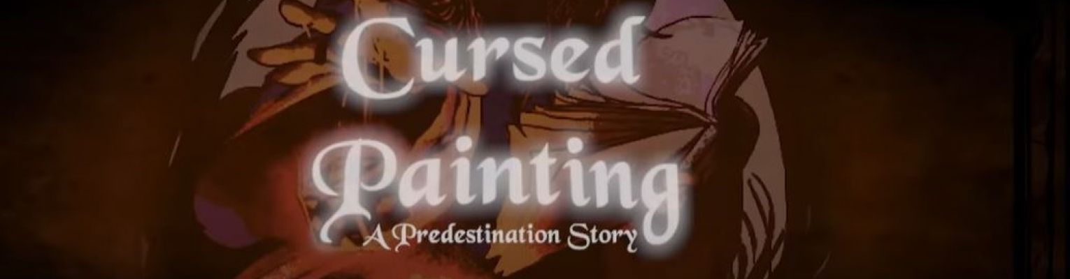 "A female character with a hood reaches forward; there are words that say, ""Curse Painting: A Predestination Story."""
