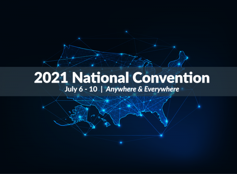 The 2021 National Convention, July 6-10, Anywhere and Everywhere; An image of the United States with lines connecting and intersecting over top it.