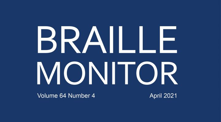 Cover of the Braille Monitor magazine