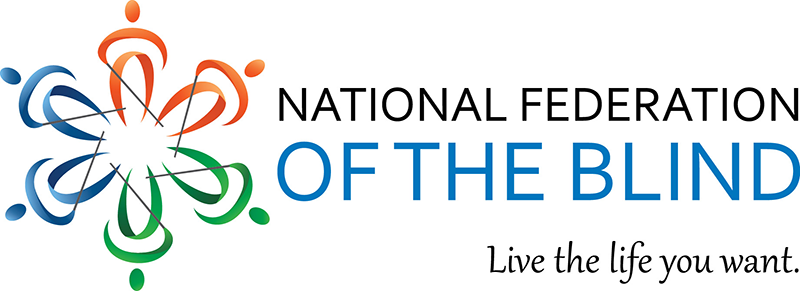 """National Federation of the Blind logo. Text reads, """"Live the life you want."""""""
